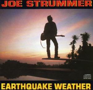 joe strummer earthquake weather
